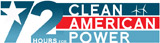 72 Hours for Clean American Power